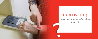 FAQ – How do I use my Careline Alarm?