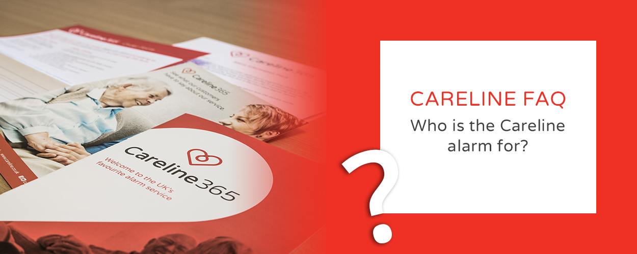 FAQ - Who is the Careline alarm for?